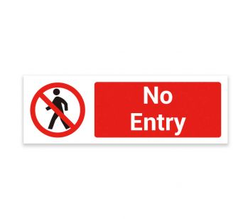 No Entry – Warning Sign. Tough, Durable and Rust-Proof Weatherproof PVC Sign 300mm x 100mm. No 026