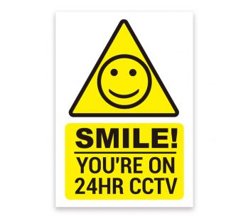 'SMILE' 'YOU'RE ON 24HR CCTV' Warning Sign. Tough, Durable and Rust-Proof Weatherproof PVC Sign for Outdoor Use, 210MM X 148MM. No 009