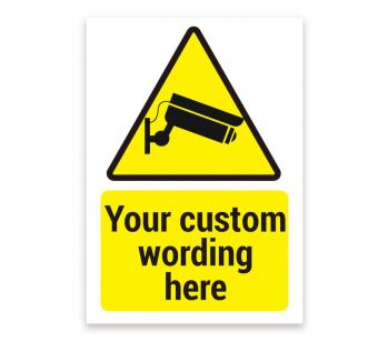 CCTV Image Any Customized Warning Message Sign, Tough Durable Rust-Free Weatherproof PVC Sign