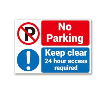 No parking, keep clear, 24 hour access required sign